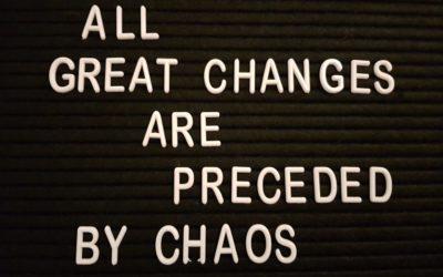 Chaos en grote veranderingen